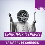 france-culture-chretiens-d-orient-sebastien-de-courtois
