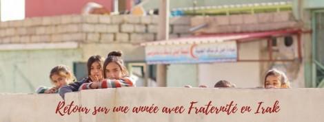 Rétrospective : 2017 avec Fraternité en Irak