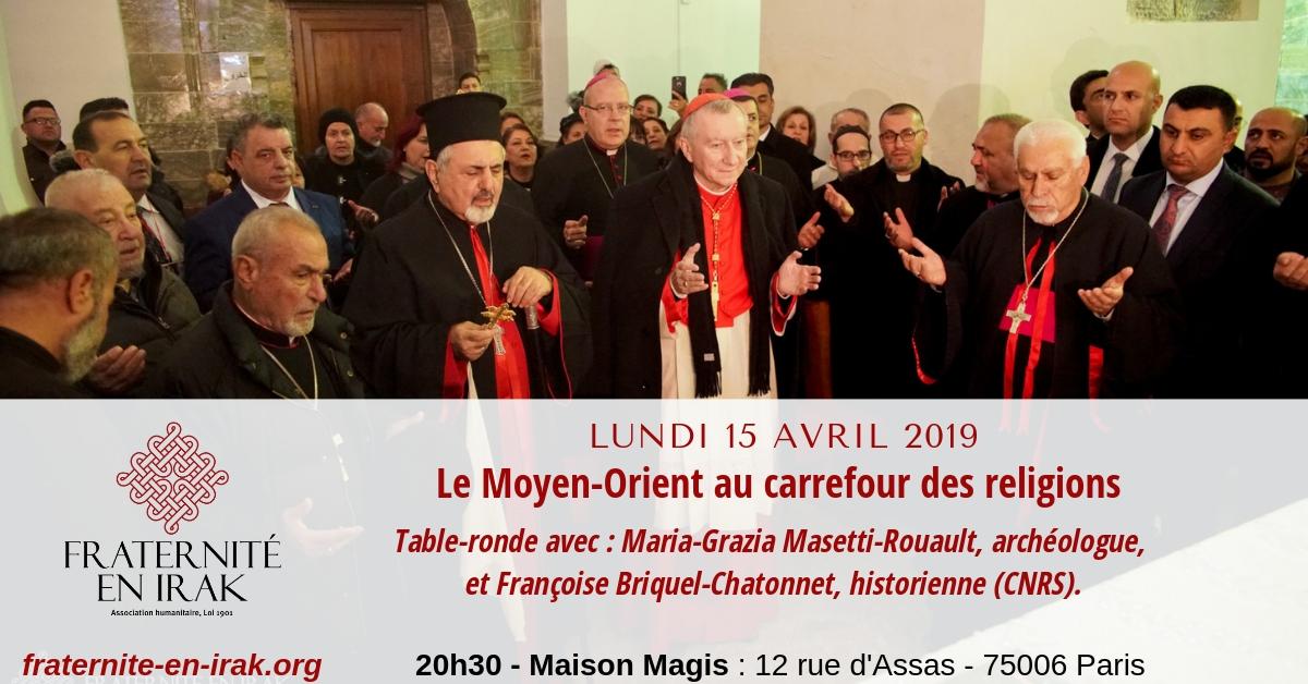 15 avril – Paris : Table-ronde «Le Moyen-Orient au carrefour des religions»